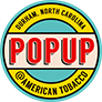 PopUp @ American Tobacco
